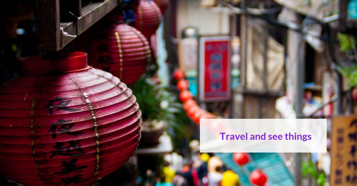 benefits of teaching in China for graduates - travelling