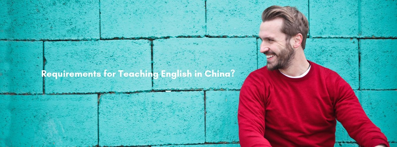 requirements for teaching english in China
