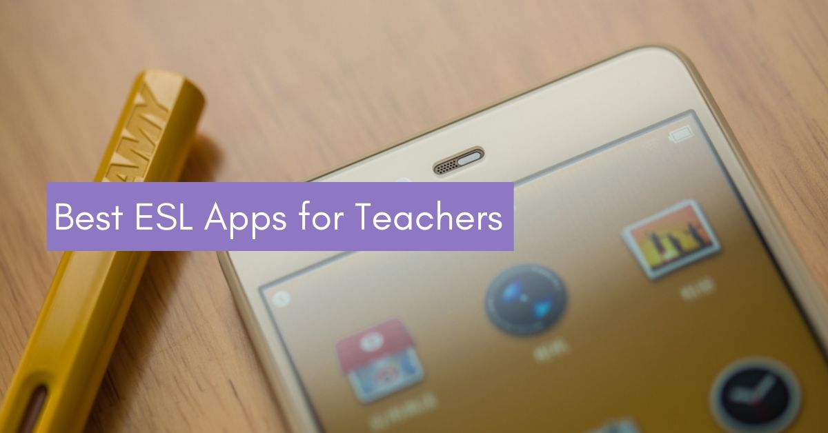 8 best esl apps for teachers